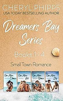 Dreamers Bay Series: Books 1-4 by [Cheryl Phipps]
