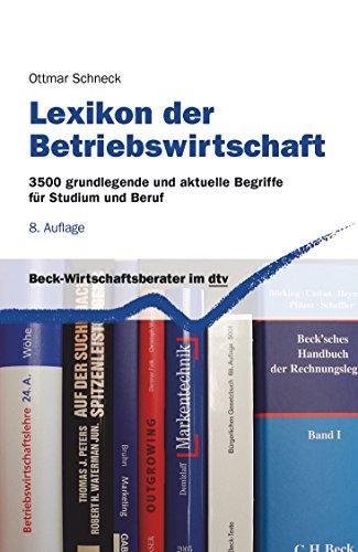 Lexikon der Betriebswirtschaft: 3500 grundlegende und aktuelle Begriffe für Studium und Beruf (dtv Fortsetzungsnummer 71, Band 5810)