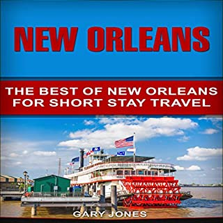New Orleans: The Best of New Orleans for Short Stay Travel cover art