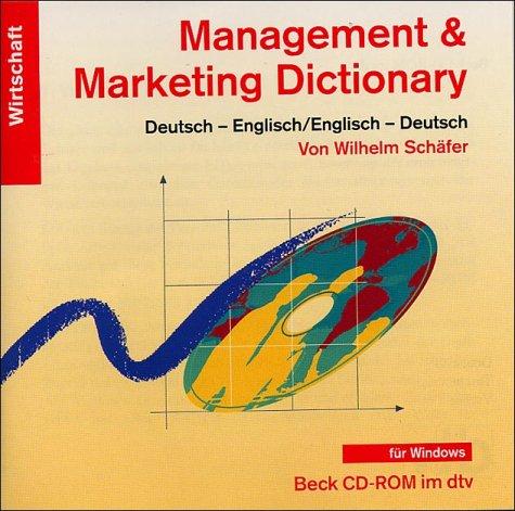 Management und Marketing Dictionary, 1 CD-ROM Deutsch-Englisch, Englisch-Deutsch. Ca. 17.500 Stichwörter. Für Windows 3.1