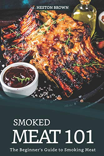 Smoked Meat 101: The Beginner's Guide to Smoking M