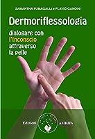 scaricare-dermoriflessologia-dialogare-con-linconscio-attraverso-la-pelle-ben-essere-pdf-gratuito.pdf