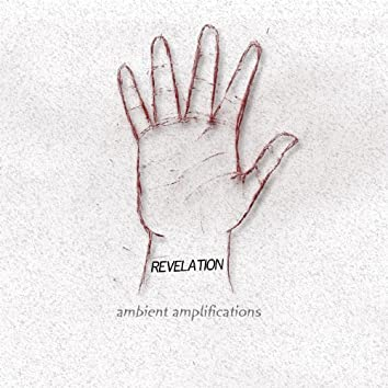 Ambient Amplifications