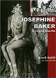 Joséphine Baker - Le regard d'un fils