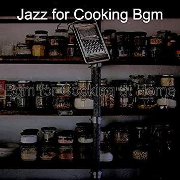 Bgm for Cooking at Home