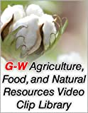 Agriculture, Food, and Natural Resources Video Clip Library