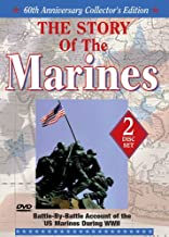 The Story of the Marines: U.S. Marines during the Second World War; including: Iwo Jima, Okinawa, Tarawa, Midway, Guam, Bougainville and more!