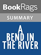 Best a bend in the river summary Reviews