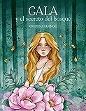 Gala y el secreto del bosque (Ilustración)