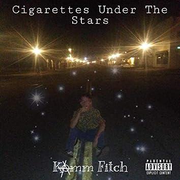 Cigarettes Under the Stars