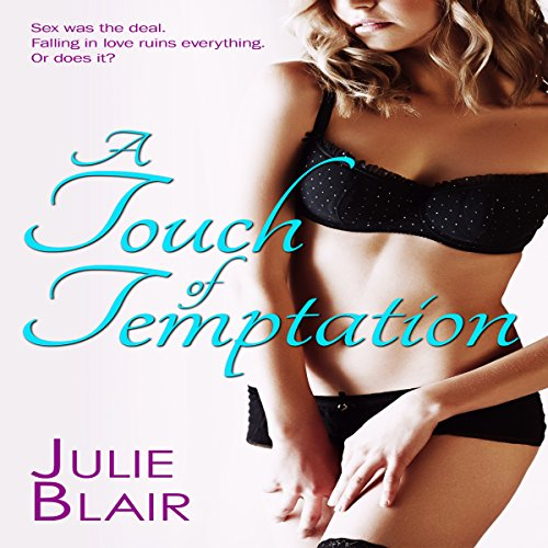A Touch of Temptation                   By:                                                                                                                                 Julie Blair                               Narrated by:                                                                                                                                 Heather Miles                      Length: 9 hrs and 4 mins     7 ratings     Overall 4.0