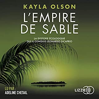 L'Empire de sable                   De :                                                                                                                                 Kayla Olson                               Lu par :                                                                                                                                 Adeline Chetail                      Durée : 13 h et 1 min     6 notations     Global 3,7