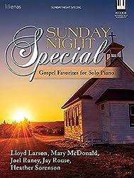 Sunday Night Special: Gospel Favorites for Solo Piano