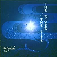 The River - the Life