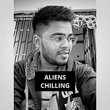 Aliens Chilling