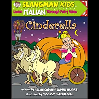 Slangman's Fairy Tales: English to Italian, Level 1 - Cinderella cover art