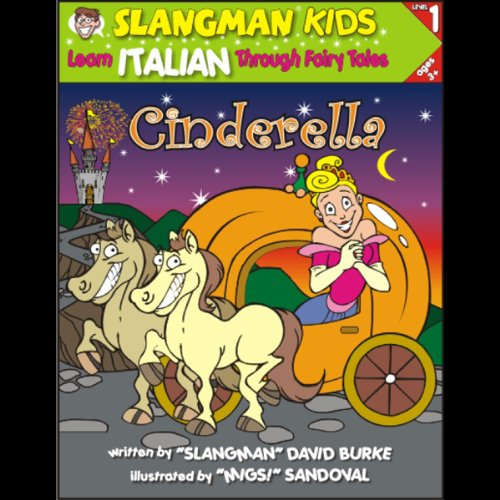 Slangman's Fairy Tales: English to Italian, Level 1 - Cinderella audiobook cover art