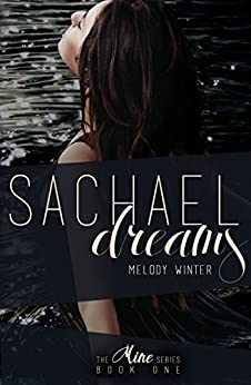 Sachael Dreams (The Mine Series Book 1) by [Melody Winter]