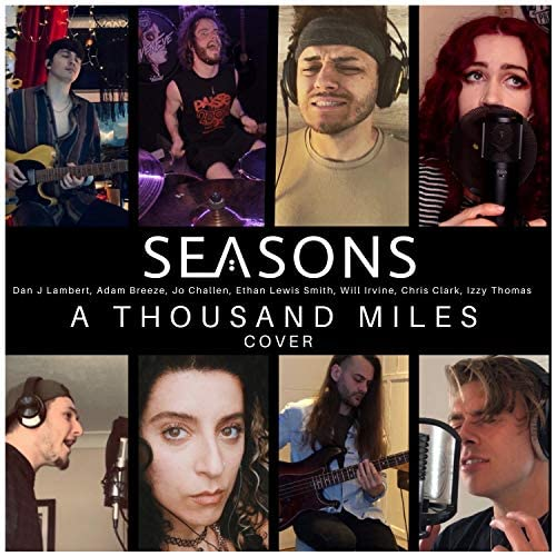 Seasons feat. William Irvine, Christopher Clark, Adam Breeze, Jadis Challen, Izzy Thomas & Ethan Smith