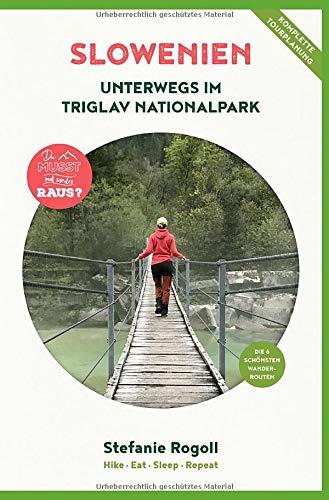 Slowenien: Unterwegs im Triglav Nationalpark (Innenteil in Schwarz/weiss): Du musst mal wieder raus? Komplette Wohnmobil...