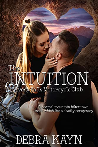 The Intuition (Avery Falls Motorcycle Club Book 2) (English Edition)