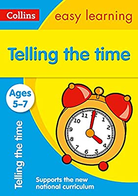 Telling the Time Ages 5-7: New Edition (Collins Easy Learning KS1) from Collins
