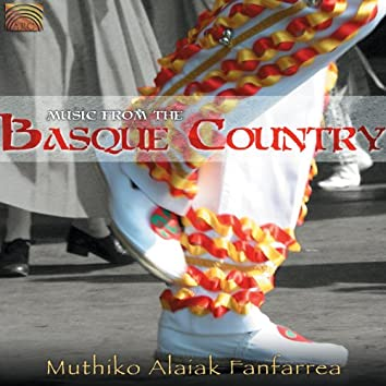 Muthiko Alaiak Fanfarrea: Music From the Basque Country