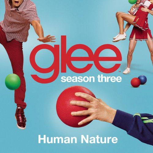 Human Nature (Glee Cast Version)