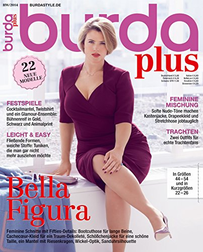 burda plus Nähmagazin: Schnittmuster für Plus-Modelle, H/W 2014, ideal für Anfänger und Näherfahrene, von burda style