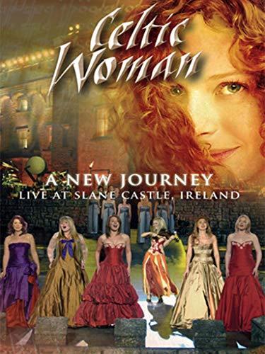 Celtic Woman - A New Journey: Live At Slane Castle
