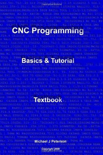 CNC Programming: Basics & Tutorial Textbook