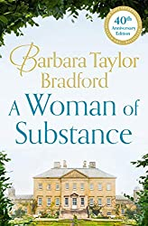 Books Set in Yorkshire: A Woman of Substance by Barbara Taylor Bradford. yorkshire books, yorkshire novels, yorkshire literature, yorkshire fiction, yorkshire authors, best books set in yorkshire, popular books set in yorkshire, books about yorkshire, yorkshire reading challenge, yorkshire reading list, york books, leeds books, bradford books, yorkshire packing list, yorkshire travel, yorkshire history, yorkshire travel books, yorkshire books to read, books to read before going to yorkshire, novels set in yorkshire, books to read about yorkshire