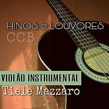 Hinos e Louvores Ccb: Violão Instrumental