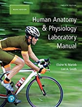 Human Anatomy & Physiology Laboratory Manual, Main Version (12th Edition)