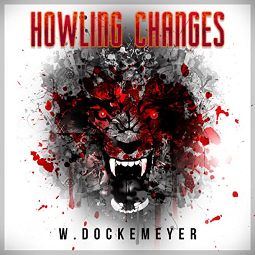 Howling Changes audiobook cover art