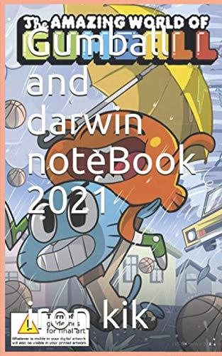 Gumball and darwin noteBook 2021