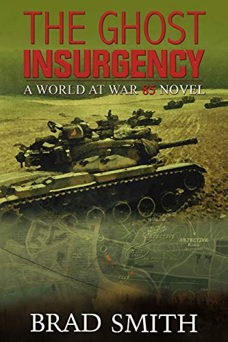 The Ghost Insurgency (World at War 85, Band 4)