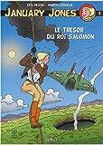 January Jones - Tome 3, Le trésor du roi Salomon