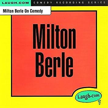 Milton Berle on Comedy