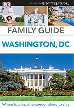 Paperback Family Guide Washington, DC (Dk Eyewitness Travel Family Guide) Book