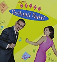 Another Crazy Cocktail Party