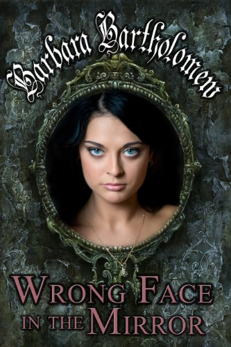 Wrong Face in the Mirror: A Time Travel Romance (Medicine Stick Series Book 1) (English Edition)