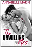 The Unwilling Mrs. (The Bride Series Book 1)