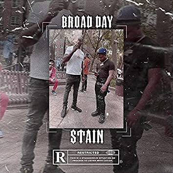 Broad Day Stain