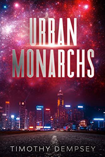 Urban Monarchs by [Timothy Dempsey]
