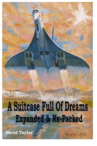 A Suitcase Full Of Dreams - Expanded & Re-packed