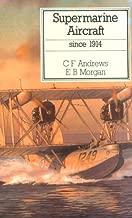 Supermarine Aircraft Since 1914 (Putnam Aeronautical Books)