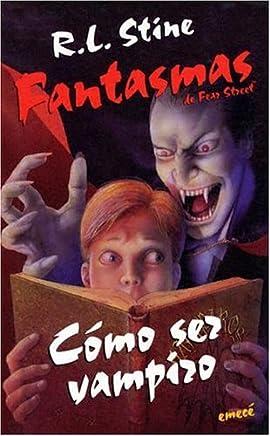 Como Ser Vampiro/How to Be a Vampire