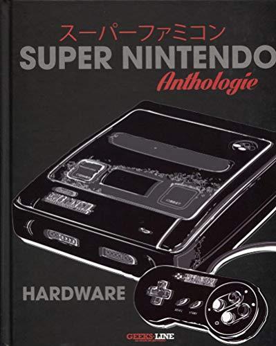 Super Nintendo Hardware Anthologie