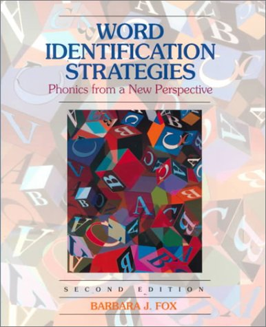 Word Identification Strategies: Phonics From a New Perspective (2nd Edition)